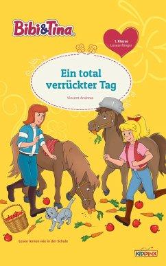 Bibi & Tina - Ein total verrückter Tag (eBook, ePUB) - Andreas, Vincent