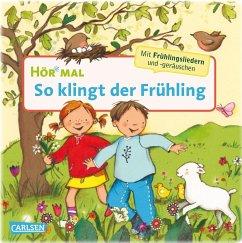 So klingt der Frühling / Hör mal Bd.38 - Cordes, Miriam