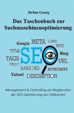 Das Taschenbuch zur Suchmaschinenoptimierung - GEORG, STEFAN