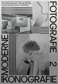 Moderne. Ikonografie. Fotografie / Modernism. Iconography. Photography (Bd. 2) (dt. + engl.)