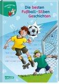 Die besten Fußball-Silbengeschichten zum Lesenlernen / Lesemaus zum Lesenlernen Sammelbd.43