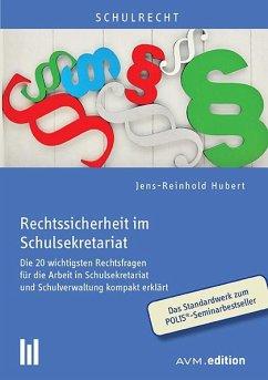 Rechtssicherheit im Schulsekretariat - Hubert, Jens-Reinhold