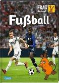 Fußball / Frag doch mal ... die Maus! Die Sachbuchreihe Bd.28