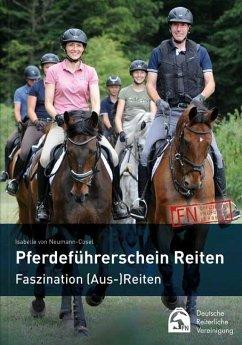 Pferdeführerschein Reiten - Neumann-Cosel, Isabelle von