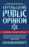 Crystallizing Public Opinion (Original Classic Edition) (eBook, ePUB)