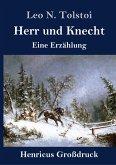 Herr und Knecht (Großdruck)