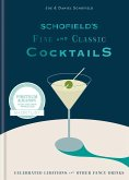 Schofield's Fine and Classic Cocktails (eBook, ePUB)