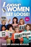 Loose Women: Let Loose! (eBook, ePUB)