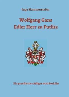 Wolfgang Gans Edler Herr zu Putlitz