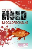 Mord im Goldfischglas (eBook, ePUB)
