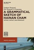 A Grammatical Sketch of Hainan Cham (eBook, ePUB)