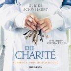 Aufbruch und Entscheidung / Die Charité Bd.2 (MP3-Download)