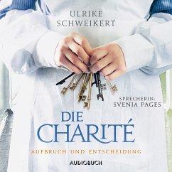 Aufbruch und Entscheidung / Die Charité Bd.2 (MP3-Download) - Schweikert, Ulrike
