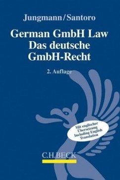 German GmbH-Law - Das deutsche GmbH-Recht - Jungmann, Carsten; Santoro, David