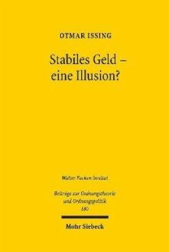 Stabiles Geld - eine Illusion? - Issing, Otmar