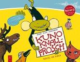 Kuno Knallfrosch, m. 1 Audio-CD