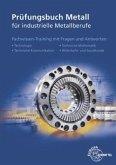 Prüfungsbuch Metall für industrielle Metallberufe