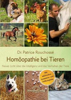 Homöopathie bei Tieren - Rouchossé, Patrice