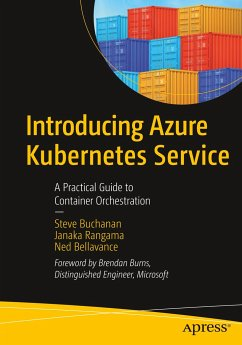 Introducing Azure Kubernetes Service - Buchanan, Steve; Rangama, Janaka; Bellavance, Ned