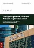 Strategiefähigkeit von politischen Akteuren ausgewählter Länder (eBook, PDF)