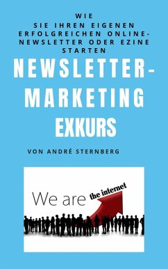Newsletter Marketing Exkurs (eBook, ePUB) - Sternberg, Andre