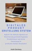 Digitales Produkt Erstellung System (eBook, ePUB)