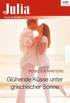 Glühende Küsse unter griechischer Sonne (eBook, ePUB) - Winters, Rebecca