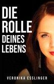 Die Rolle Deines Lebens (eBook, ePUB)
