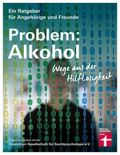 Problem: Alkohol (eBook, PDF) - Hutterer, Christine