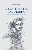 Los anteojos del Fabulista (eBook, ePUB)