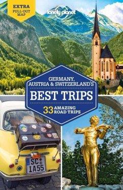 Germany, Austria & Switzerland's Best Trips - Di Duca, Marc;Ham, Anthony;Haywood, Anthony