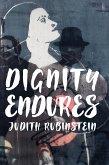 Dignity Endures (eBook, ePUB)