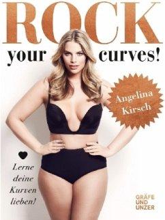 Rock your Curves! (Mängelexemplar) - Kirsch, Angelina