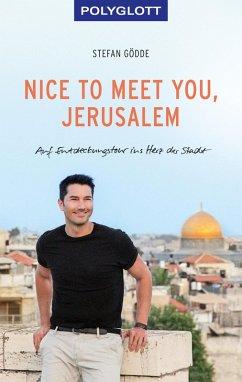 Nice to meet you, Jerusalem (eBook, ePUB) - Gödde, Stefan