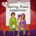 Casting, Chaos, Lampenfieber (MP3-Download)