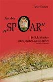 An der Spoar - Schicksalsjahre eines kleinen Moseldorfes (eBook, ePUB)