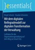 Mit dem digitalen Reifegradmodell zur digitalen Transformation der Verwaltung (eBook, PDF)