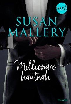 Millionäre hautnah - 3-teilige Serie (eBook, ePUB) - Mallery, Susan