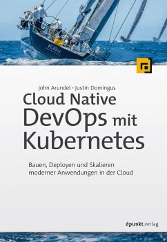 Cloud Native DevOps mit Kubernetes (eBook, ePUB) - Arundel, John; Domingus, Justin
