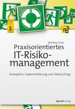 Praxisorientiertes IT-Risikomanagement (eBook, ePUB) - Knoll, Matthias