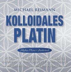 Kolloidales Platin [Alpha Flow Antiviral], Audio-CD - Reimann, Michael