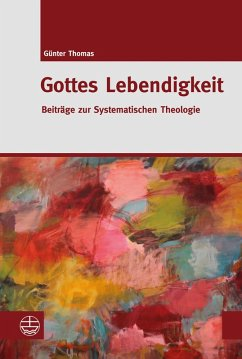 Gottes Lebendigkeit (eBook, PDF) - Thomas, Günter