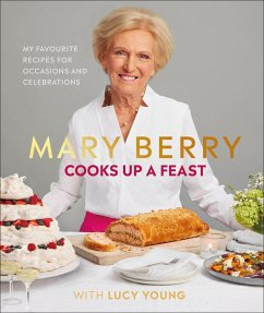 Mary Berry Cooks Up A Feast - Berry, Mary; Young, Lucy