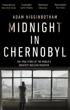 Midnight in Chernobyl - Higginbotham, Adam