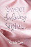 Sweet Seducing Sighs (eBook, ePUB)