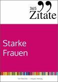 365 Zitate für starke Frauen (eBook, PDF)