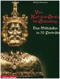 Von Karl dem Großen bis Gutenberg (Restauflage) - Prestwich, Michael
