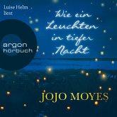 Wie ein Leuchten in tiefer Nacht (Gekürzte Lesefassung) (MP3-Download)