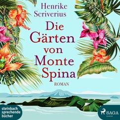 Die Gärten von Monte Spina (Ungekürzt) (MP3-Download) - Scriverius, Henrike