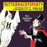 Mitternachtsparty, Folge 2: Das magische Duell (MP3-Download)
